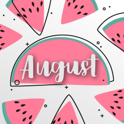 image of watermelon with word August in script