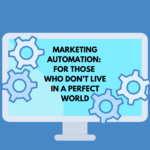 Marketing Automation For Busy Chamber and Association Pros
